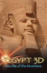 Egypt 3D: Secrets of the Mummies