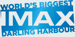World's Biggest IMAX Darling Harbour